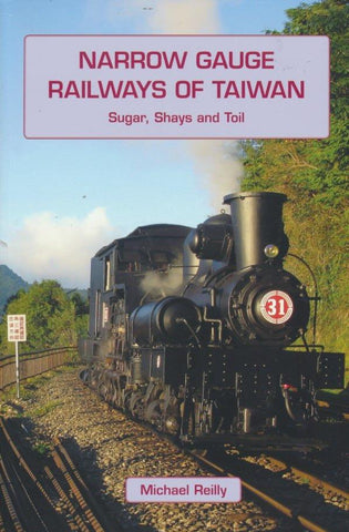 Narrow Gauge Railways of Taiwan