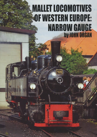 Mallet Locomtives of Western Europe: Narrow Gauge