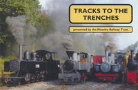 Tracks to the Trenches - Presented by the Moseley Railway Trust