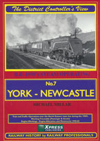 The District Controller's View No.  7 - York to Newcastle
