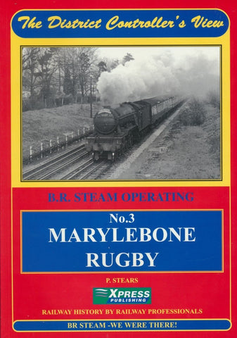 The District Controller's View No. 3 - Marylebone-Rugby