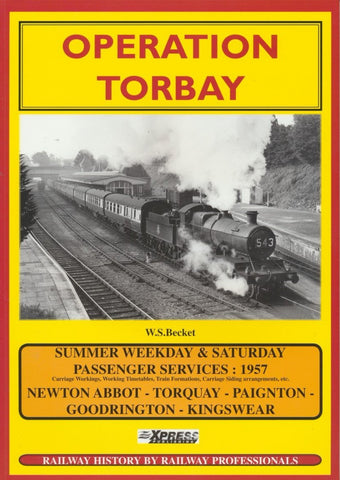 Operation Torbay: Railway Operations (Summer 1957)