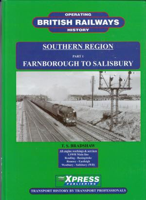 British Railways Operating History Southern Region, Part 1: Farnborough to Salisbury