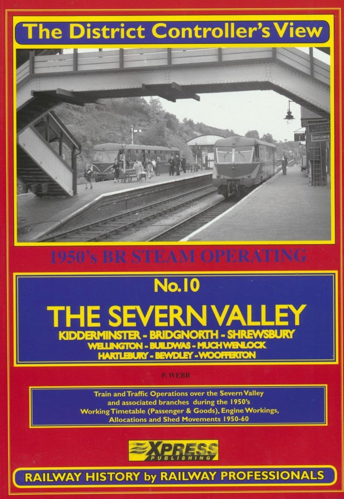 The District Controller's View No.10 - The Severn Valley