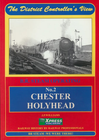 The District Controller's View No. 2 - Chester-Holyhead