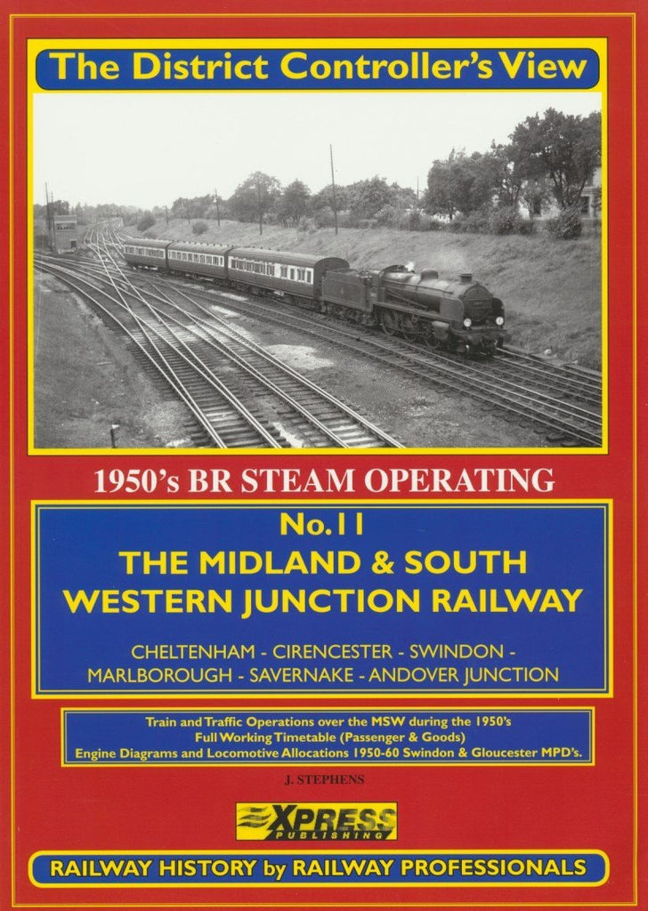 The District Controller's View No. 11 The Midland and South Western Junction Railway