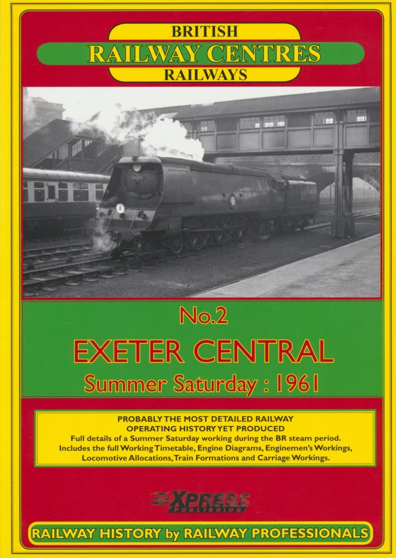British Railway Centres: No. 2 Exeter Central, Summer Saturday 1961