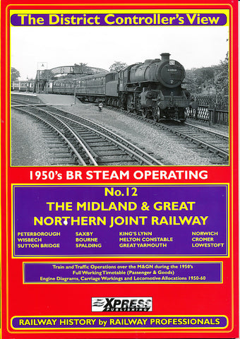 The District Controller's View No 12, The Midland and Great Northern Railway