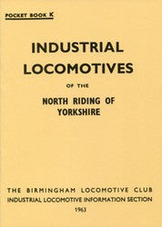 Industrial Locomotives of the North Riding of Yorkshire
