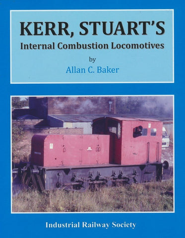 Kerr, Stuart's Internal Combustion Locomotives