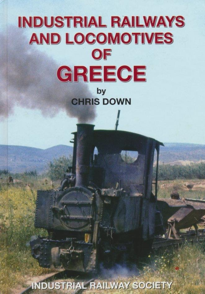 Industrial Railways & Locomotives of Greece