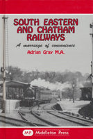 South Eastern and Chatham Railways, A Marriage of Convenience