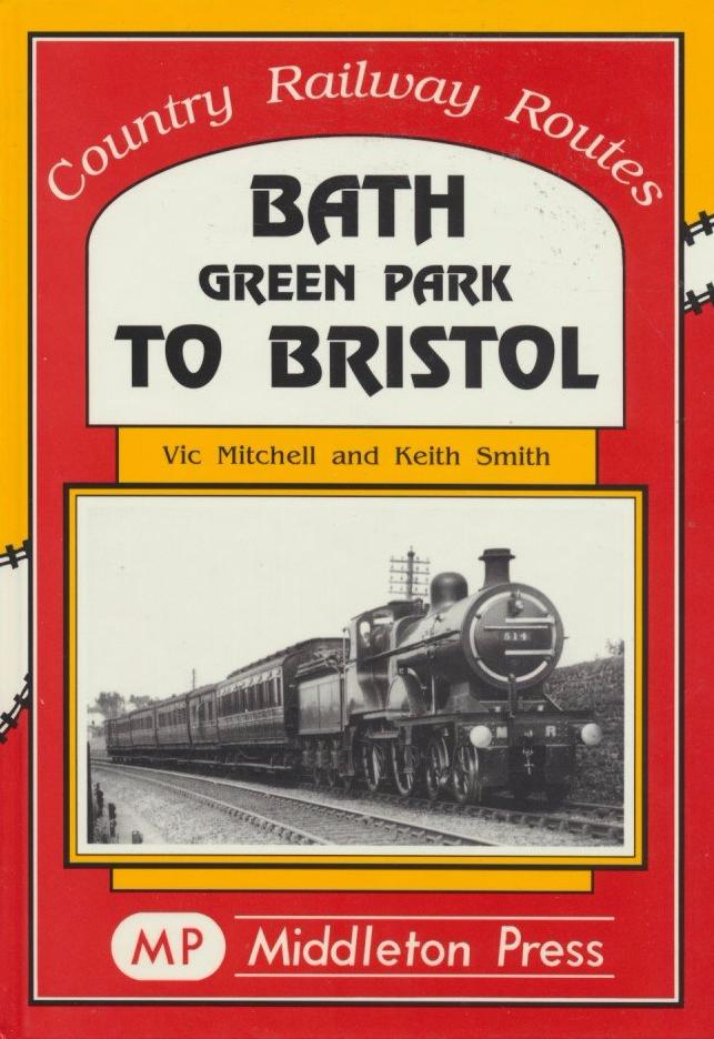 Bath Green Park to Bristol (Country Railway Routes)
