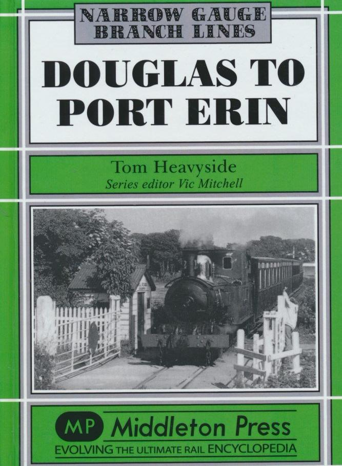 Douglas to Port Erin (Narrow Gauge)