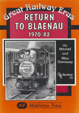 Return to Blaenau 1970-82 (Great Railway Eras)