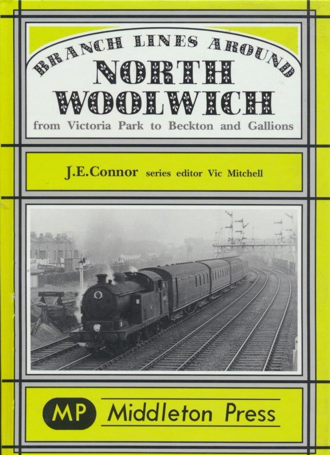 Branch Lines Around North Woolwich