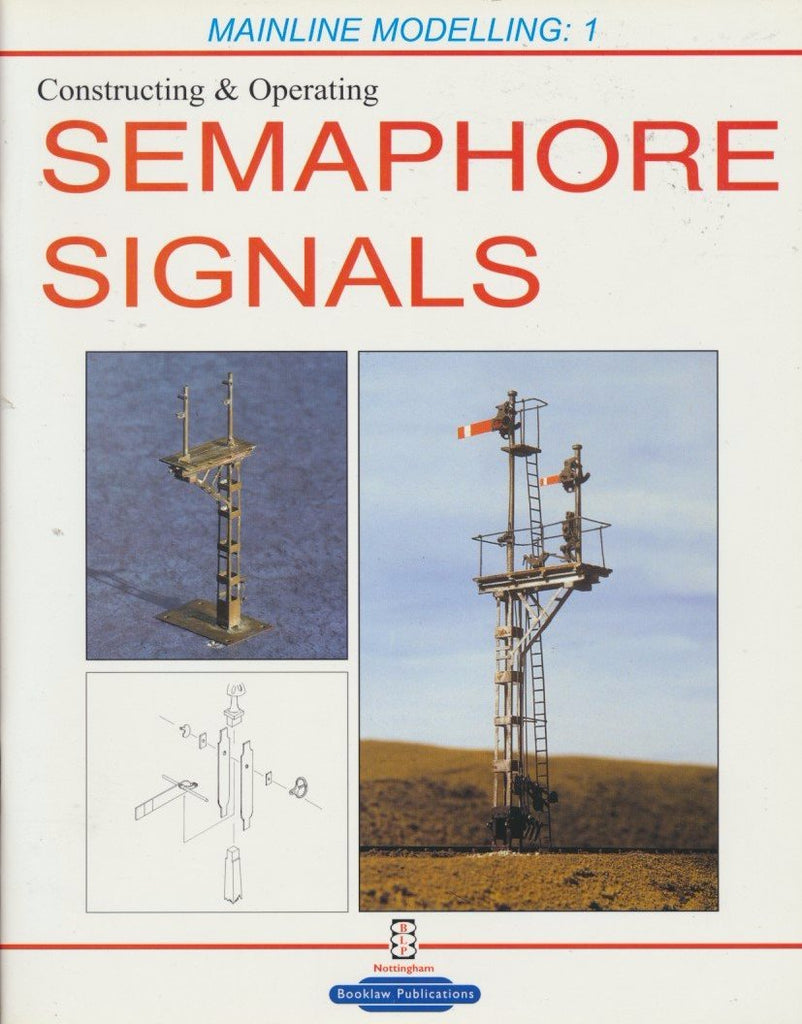 Constructing & Operating Semaphore Signals