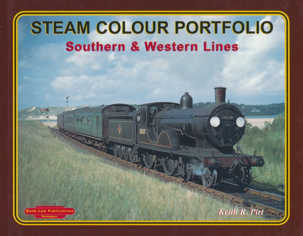 Steam Colour Portfolio, Vol. 1: Southern & Western Lines
