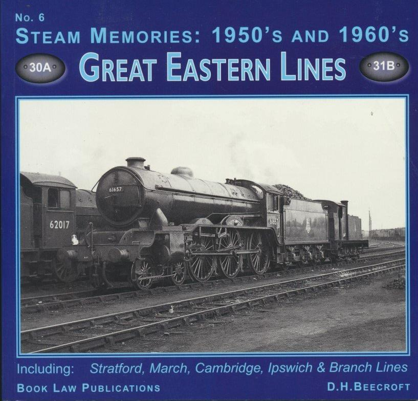 Great Eastern Lines (Steam Memories No. 6)