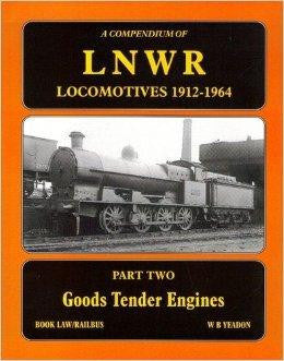 A Compendium of LNWR Locomotives 1912- 1949, Part Two