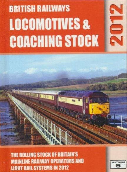 British Railways Locomotives & Coaching Stock - 2012