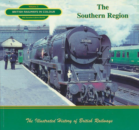 British Railways in Colour: The Southern Region