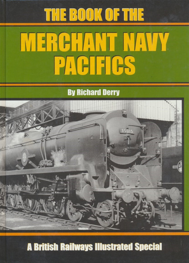 SECONDHAND The Book of the Merchant Navy Pacifics