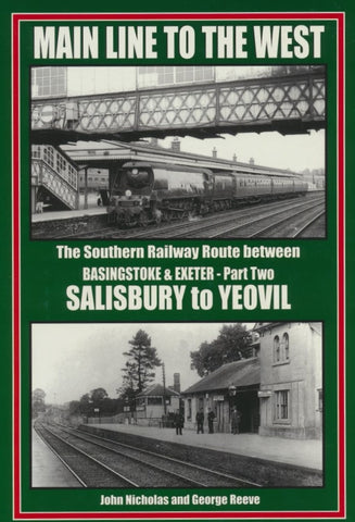 SECONDHAND Main Line to the West - Part Two: Salisbury to Yeovil