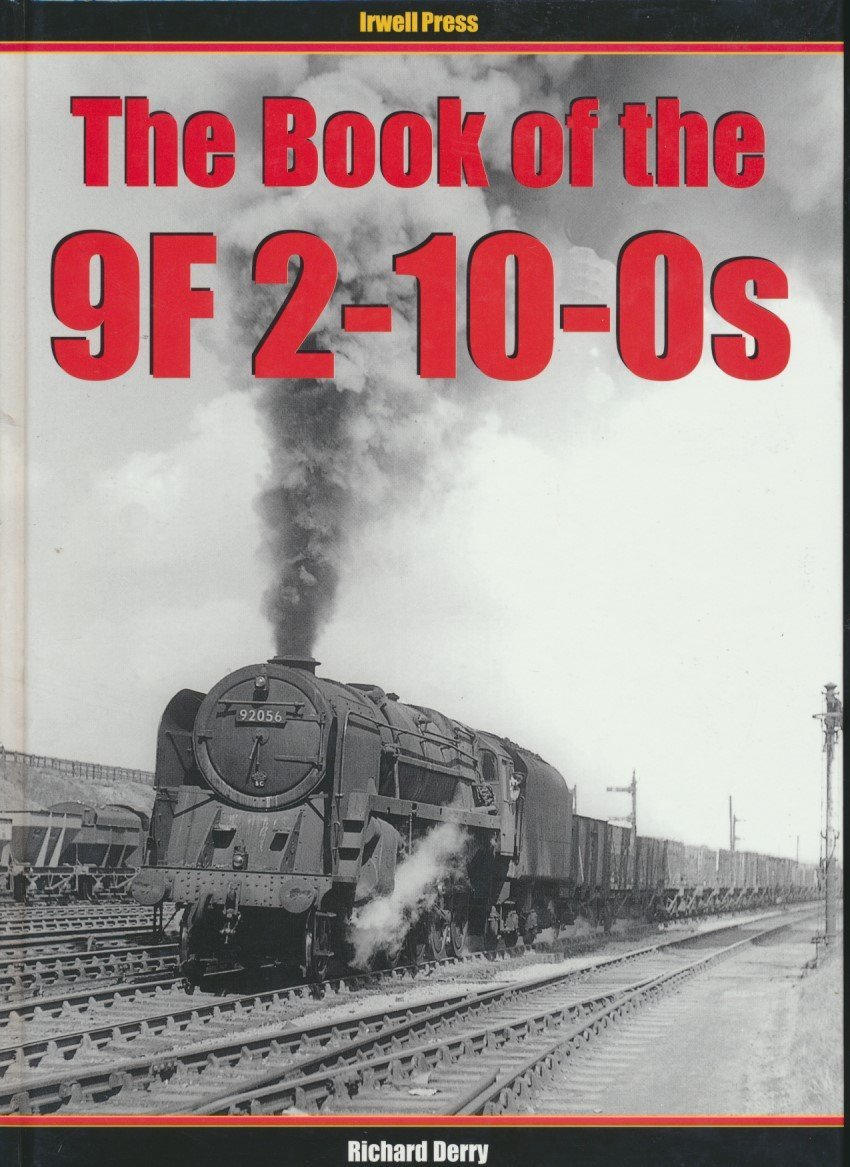 The Book of the 9F 2-10-0s