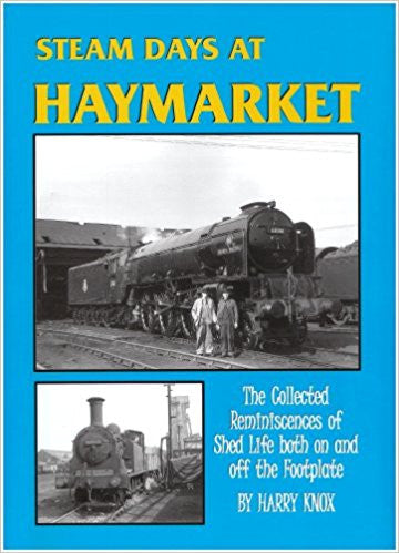 Steam Days at Haymarket