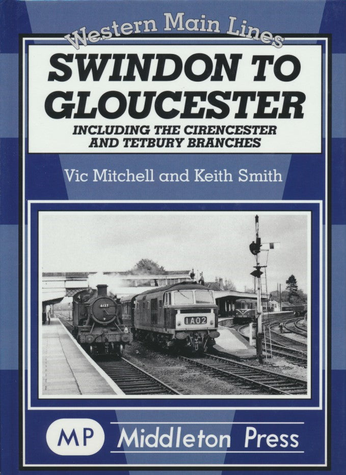 Swindon to Gloucester (Western Main Lines)