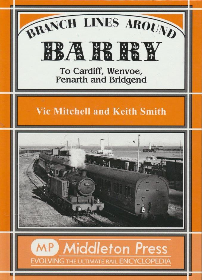 Branch Lines around Barry to Cardiff, Wenvoe, Penarth and Bridgend