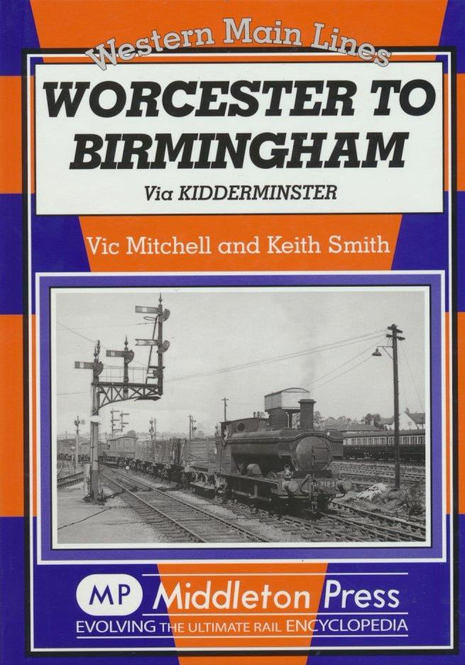 Worcester to Birmingham: Via Kidderminster (Western Main Lines)