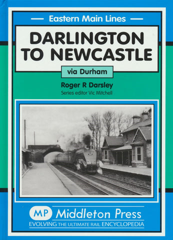 Darlington to Newcastle (Eastern Main Lines)