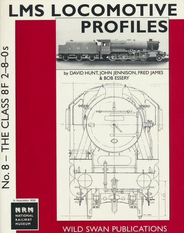 LMS Loco Profiles No. 8 The Class 8F 2-8-0s (Secondhand)