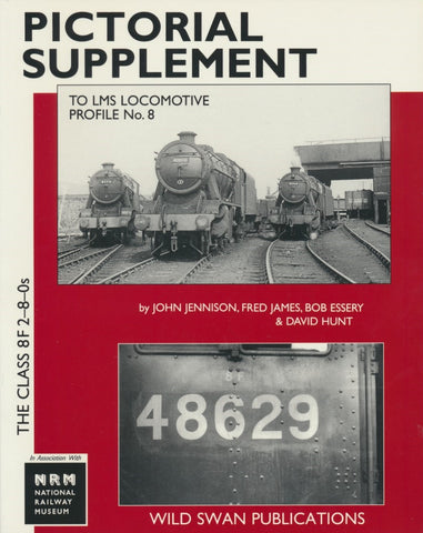 LMS Loco Profiles No. 8 The Class 8F 2-8-0s Pictorial Supplement (Secondhand)