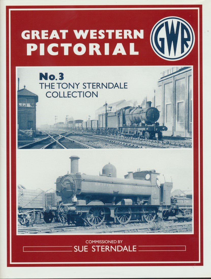 Great Western Pictorial No. 3 - The Tony Sterndale Collection
