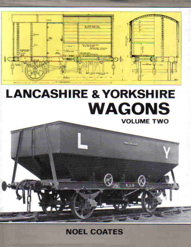Lancashire & Yorkshire Wagons: Volume Two