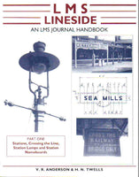 LMS Lineside - An LMS Journal Handbook, Part One