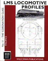 LMS Loco Profiles No.11 The Coronation Class Pacifics