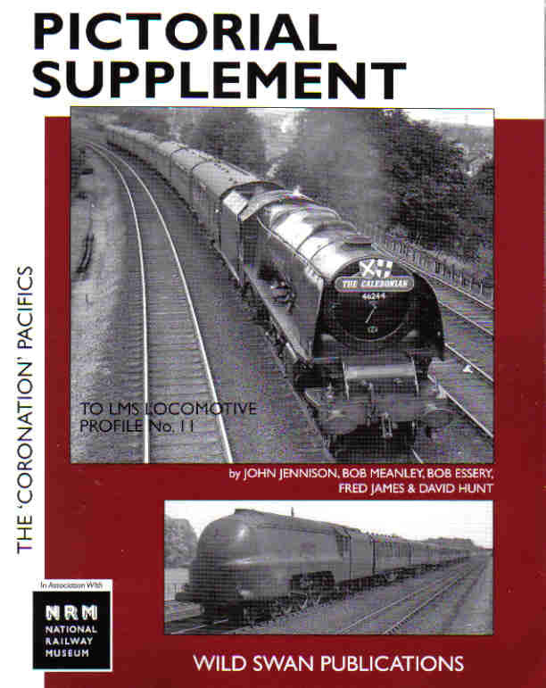 LMS Loco Profiles No.11 The Coronation Pacifics Pictorial Supplement