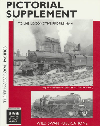 SECONDHAND LMS Loco Profiles No. 4 The Princess Royal Pacifics Pictorial Supplement
