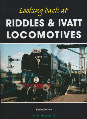 Looking Back at Riddles and Ivatt Locomotives