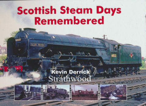 Scottish Steam Days Remembered