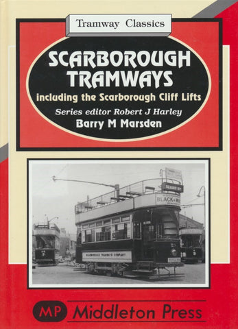 Scarborough Tramways (Tramway Classics)