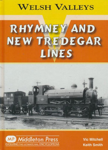 Rhymney and New Tredegar Lines (Welsh Valleys)