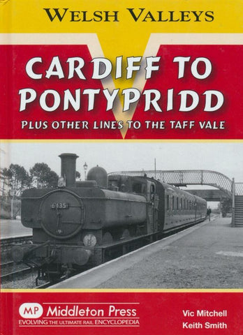 Cardiff to Pontypridd (Welsh Valleys)