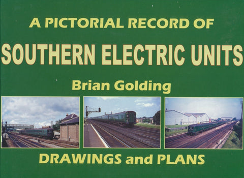 REDUCED A Pictorial Record of Southern Electric Units