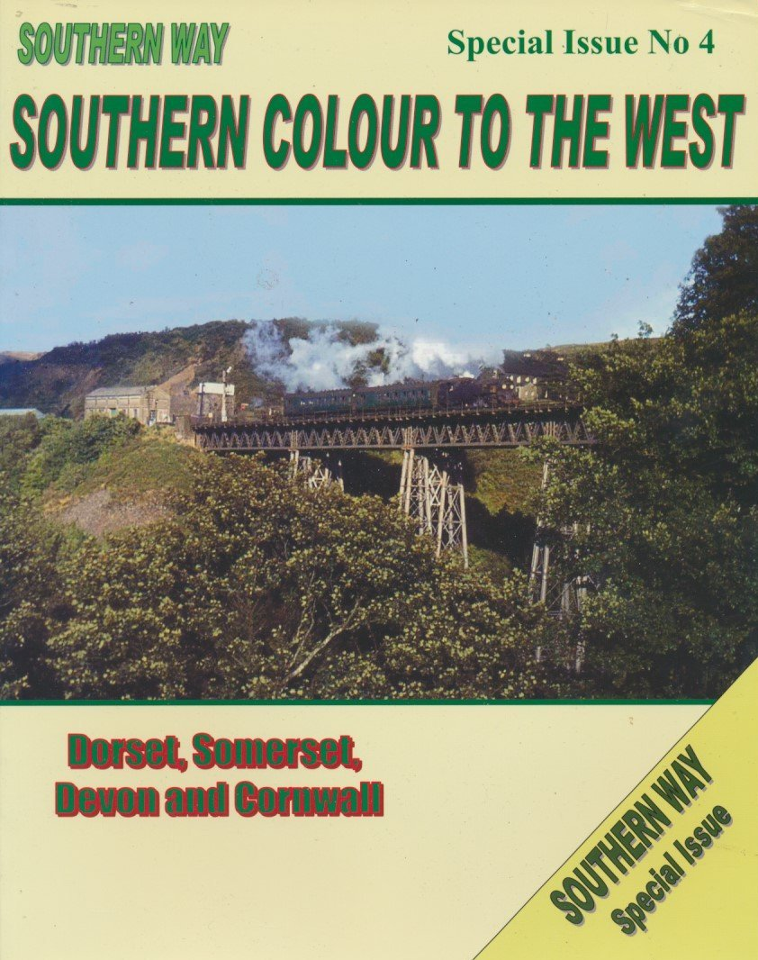 Southern Way Special Issue No.  4: Southern Colour to the West