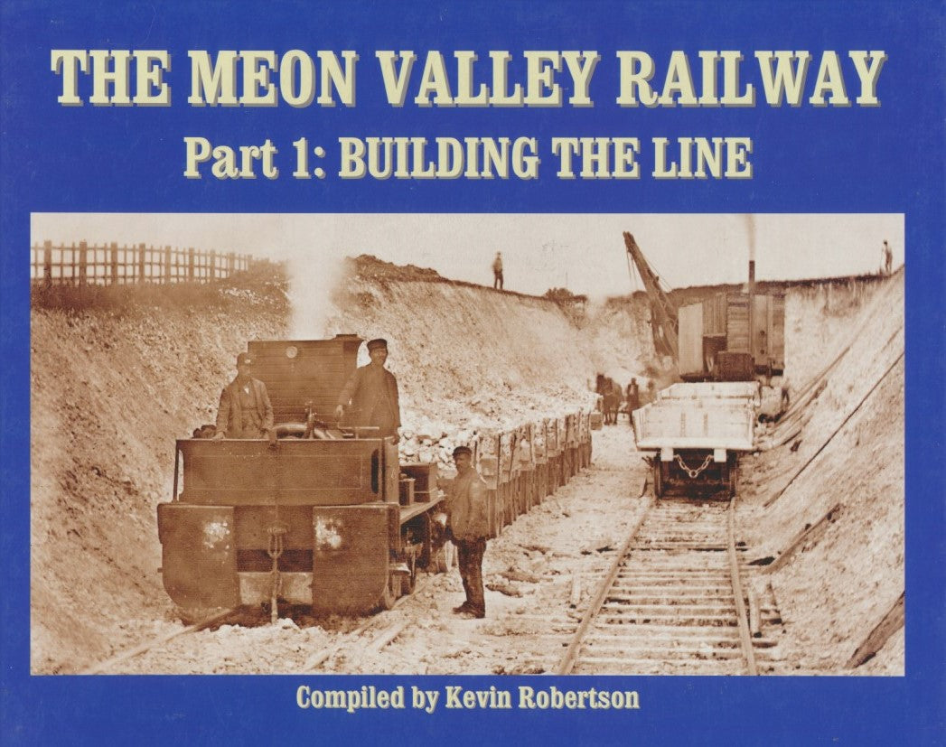 The Meon Valley Railway Part 1: Building The Line